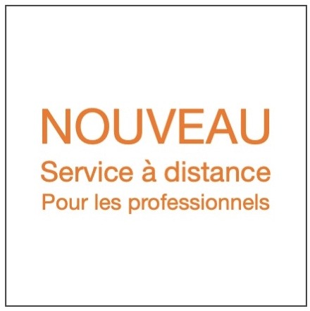 Nouveau : Service à distance pour les professionnels.